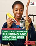 The City & Guilds Textbook: Level 3 NVQ Diploma in Plumbing and Heating 6189 Units 301, 304 and 305