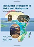 Freshwater Ecoregions of Africa and Madagascar: A Conservation Assessment (World Wildlife Fund Ecoregion Assessments) (1559633654) by Thieme, Michele L.