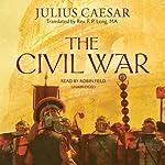 The Civil War   Julius Caesar