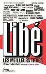 Libé, les meilleurs titres par Marchon