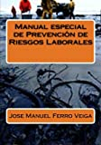 img - for Manual especial de Prevenci n de Riesgos Laborales (Spanish Edition) book / textbook / text book