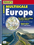Philip's Multiscale Europe 2013: Spiral A4 (Road Atlas)