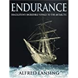 Endurance: Shackleton's Incredible Voyage to the Antarcticby Alfred Lansing