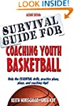 Survival Guide for Coaching Youth Bas...