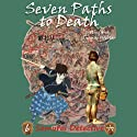 Seven Paths to Death Audiobook by Dorothy Hoobler, Tom Hoobler Narrated by Hayden Lee
