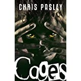Cages (Book One) ~ Chris Pasley