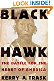 Black Hawk: The Battle for the Heart of America