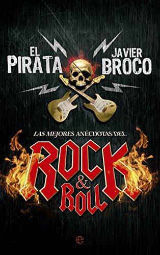 Las Mejores Anécdotas Del Rock & Roll (Fuera de colección)