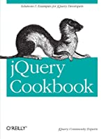 jQuery Cookbook: Solutions & Examples for jQuery Developers ebook download