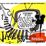 echange, troc The Movies Swingers, Lalo Schifrin, Earl Hagen, Claude Bolling, Giorgio Moroder, Monty Norman, Francis Lai, Leonard Bernstein, Henry Mancini - Jazz Version From The Big And Small Screen Repertoire