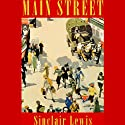 Main Street (       UNABRIDGED) by Sinclair Lewis Narrated by Brian Emerson