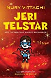 Jeri Telstar and the Girl Who Walked Backwards