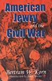 img - for American Jewry and the Civil War book / textbook / text book