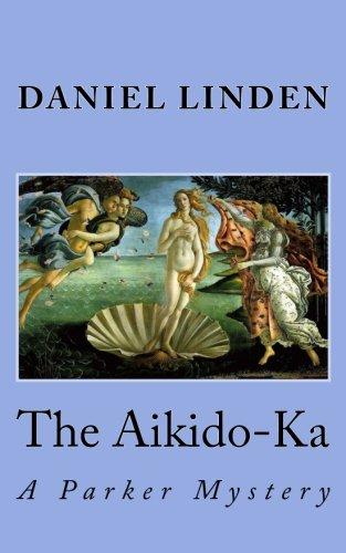 The Aikido-Ka: An Aikido Mystery (The Aikido Mysteries)