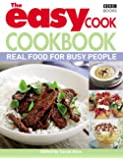 The Easy Cook Cookbook: Real food for busy people
