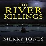 The River Killings | Merry Jones