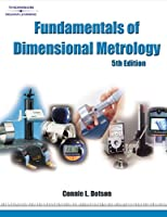 Fundamentals of Dimensional Metrology by Dotson