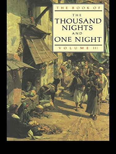 The Book of the Thousand and One Nights (Vol 3) (Thousand Nights & One Night)