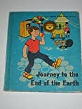 img - for journey to the end of the earth book / textbook / text book