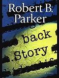 Back Story (Spenser Book 30)