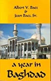 A Year in Baghdad (0936784385) by Baez, Joan