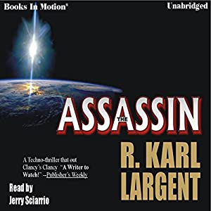 The Assassin | [R. Karl Largent]
