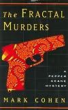 The Fractal Murders (Pepper Keane Mysteries)