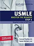 img - for C.Fischer's S. Reichert's Kaplan Medical USMLE(Kaplan Medical USMLE Master the Boards Step 3 (Kaplan USMLE) [Paperback])(2009) book / textbook / text book