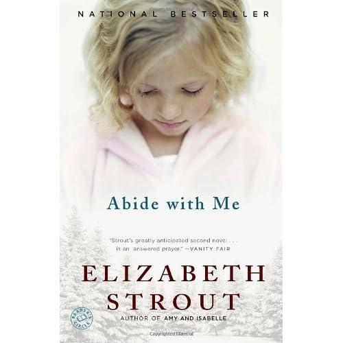 Abide with Me: A Novel By Elizabeth Strout: -Author-: Amazon.com