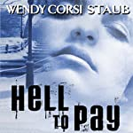 Hell to Pay | Wendy Corsi Staub