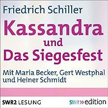 Kassandra / Das Siegesfest (       ungekürzt) von Friedrich Schiller Gesprochen von: Maria Becker, Gert Westphal, Heiner Schmidt