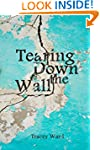 Tearing Down the Wall (Survival Serie...