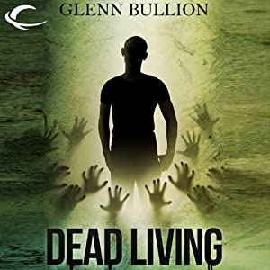 Dead Living | [Glenn Bullion]