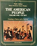 American People: Vol 1. To 1877 (0060447362) by Nash, Gary B