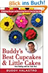 Buddy's Best Cupcakes &amp; Little Cakes...