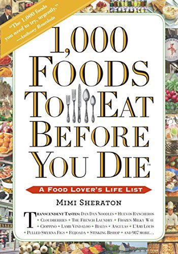 1000-foods-to-eat-before-you-die-a-food-lovers-life-list-by-mimi-sheraton-2015-01-13