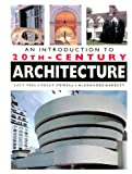 img - for An Introduction to 20th Century Architecture book / textbook / text book