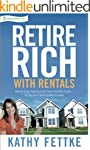 Retire Rich with Rentals: How to Enjo...