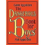 The Dangerous Book for Boys ~ Conn Iggulden