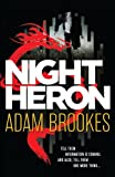 img - for By Adam Brookes Night Heron book / textbook / text book