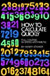 How to Calculate Quickly: Full Course...