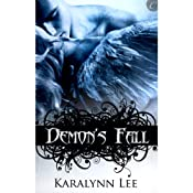 Demon's Fall | [Karalynn Lee]