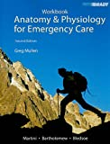 img - for Student Workbook for Anatomy & Physiology for Emergency Care book / textbook / text book