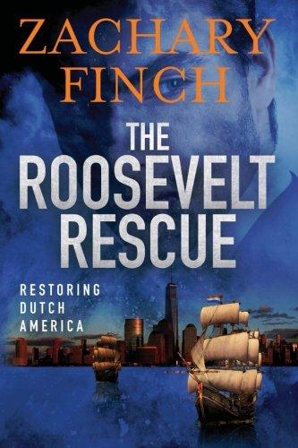 The Roosevelt Rescue: Restoring Dutch America