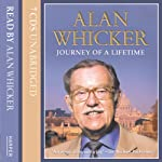 Journey of a Lifetime | Alan Whicker