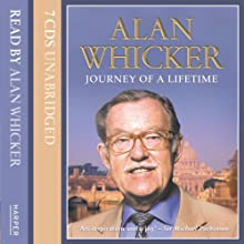 Journey of a Lifetime (       UNABRIDGED) by Alan Whicker Narrated by Alan Whicker