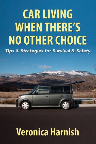 Car Living When There's No Other Choice: Tips & Strategies for Survival & Safety