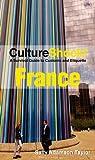 Culture Shock! France