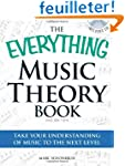 The Everything Music Theory Book: Tak...