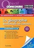 La géographie économique aux concours : Catégories A et B